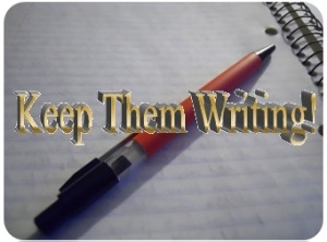 Keep them Writing