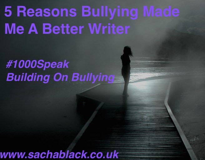 5 Reasons Bullying Made Me a Better Writer